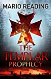 The Templar Prophecy (John Hart)