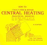 How To Fault Find and Repair Central Heating