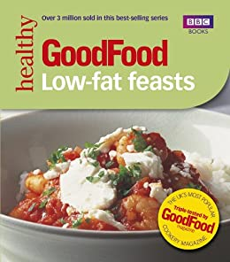 Good food low fat feasts triple tested recipes bbc good food good food low fat feasts triple tested recipes bbc good food forumfinder Image collections