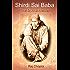 Shirdi Sai Baba: The Divine Healer