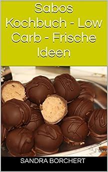 Sabos Kochbuch - Low Carb - Frische Ideen Image