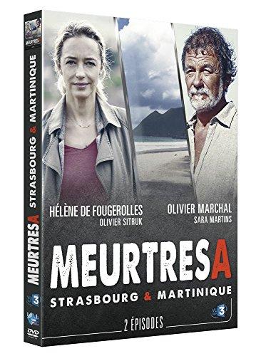 Meurtres à... Strasbourg & Martinique