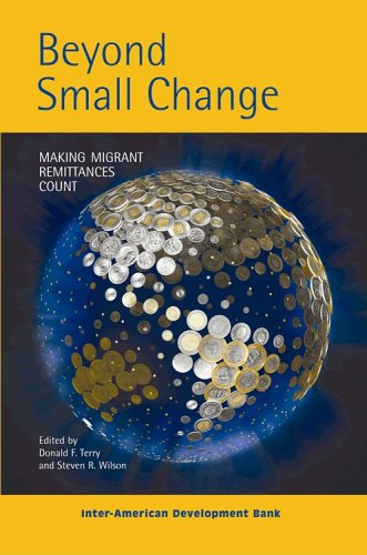 Beyond Small Change: Making Migrant Remittances Count