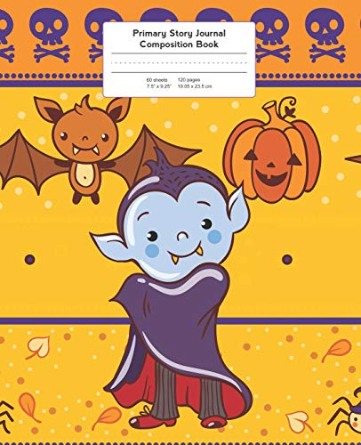 Primary Story Journal Composition Book: Grade Level K-2 Draw and Write, Vampire Halloween Notebook Early Childhood to Kindergarten (Primary Story Journals, Band 3)