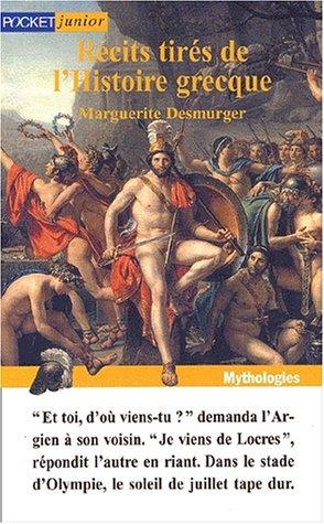 Récits tirés de l'Histoire grecque par Marguerite Desmurger