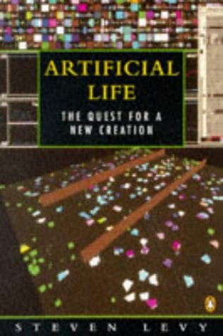 Artificial Life: The Quest For a New Creation (Penguin science)