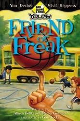 Friend or Freak