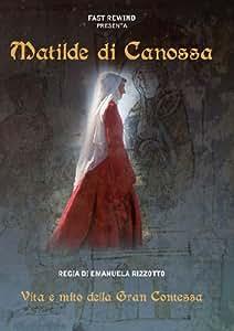 Matilde di Canossa [Import italien]