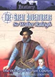 The History File - Great Adventurers: Sir Walter Raleigh [Import anglais]