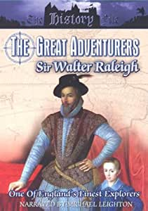 The Great Adventurers: Sir Walter Raleigh [DVD]