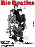 A Hard Day's Night - The Beatles. Die einzige autorisierte Biographie. Update 2002