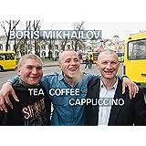 Boris Mikhailov: Tea Coffee Cappuccino