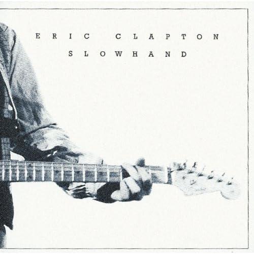 Slowhand 35th Anniversary (inkl. 4 Bonustracks)