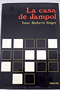 La casa de Jampol par Isaac Bashevis Singer