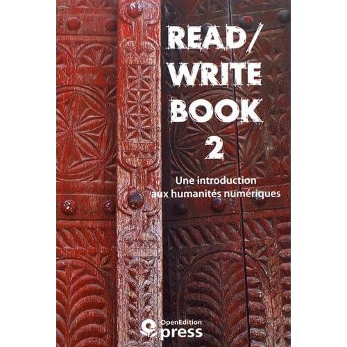 Read/Write Book : Tome 2, Une introduction aux humanités numériques