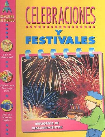 Celebraciones y Festivales (Discovery Library) por Toni Goffe