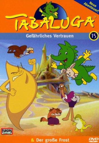 Tabaluga 15 - Gefährliches Vertrauen/Der große Frost