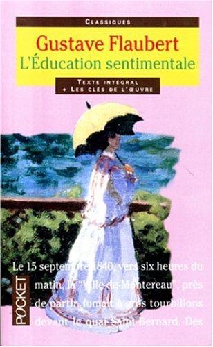 L'Education sentimentale, texte intégral par Gustave Flaubert