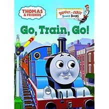 Go, Train, Go! (Thomas & Friends) by Rev. W. Awdry (2006-01-24)