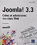 Joomla! 3.3 - Créez et administrez vos sites Web