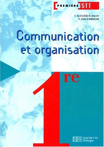 Communication et organisation, 1re STT. Livre de l'élève, édition 1997