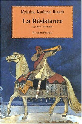 Les Fey, Tome 8 : La résistance