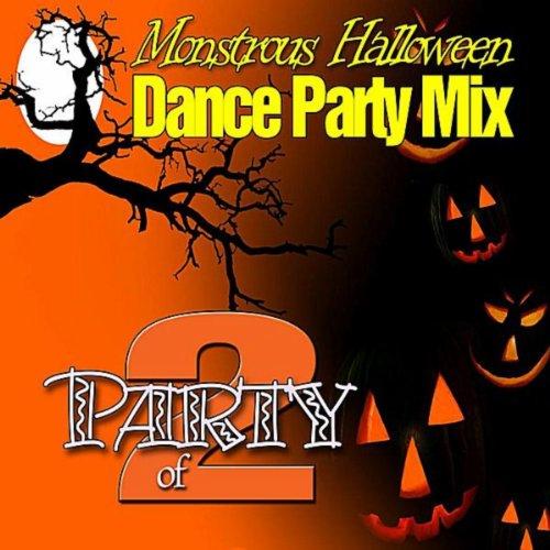 (Monstrous Halloween Dance Party Mix)