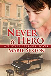 Never a Hero (Tucker Springs Book 5) (English Edition)