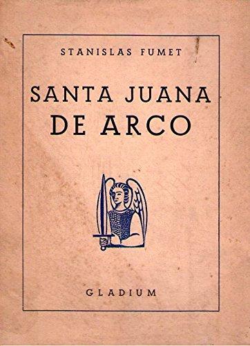 SANTA JUANA DE ARCO. Traducción por Raúl Rivero Olazabal