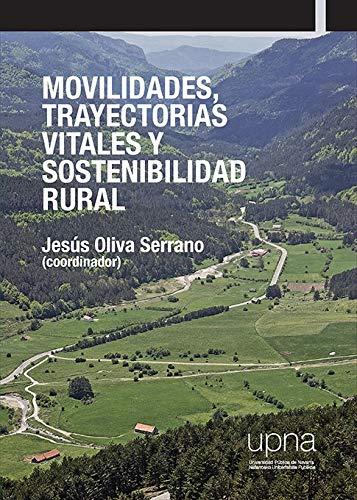 Movilidades, trayectorias vitales y sostenibilidad rural (Colección Ciencias Sociales)