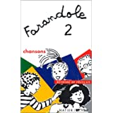 Farandole 2 : Chansons (cassette audio)