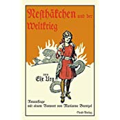 Nesthäkchen und der Weltkrieg: Neuauflage mit einem Vorwort von Marianne Brentzel