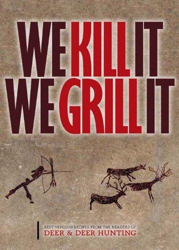 We Kill It We Grill It (English Edition)