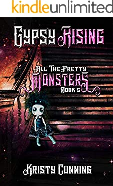 Gypsy Rising (All The Pretty Monsters Book 5) (English Edition)