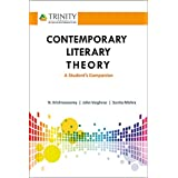 Contemporary Literary Theory: A Students Companion