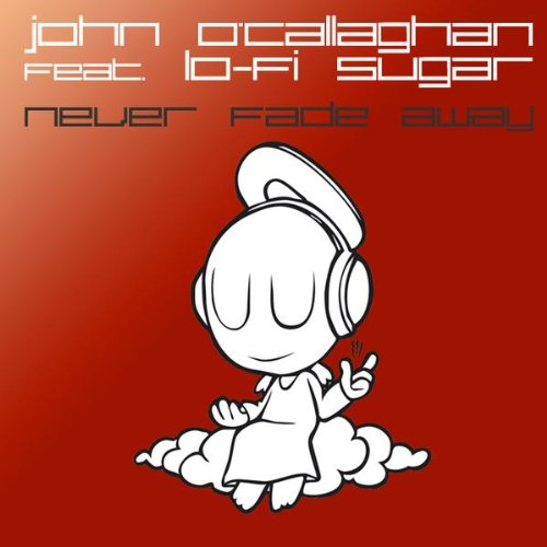 Never Fade Away (Andy Duguid Extended Remix)