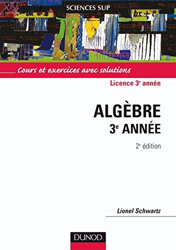 Sciences Sup - Cours et exercices avec solutions - algebre 3° année
