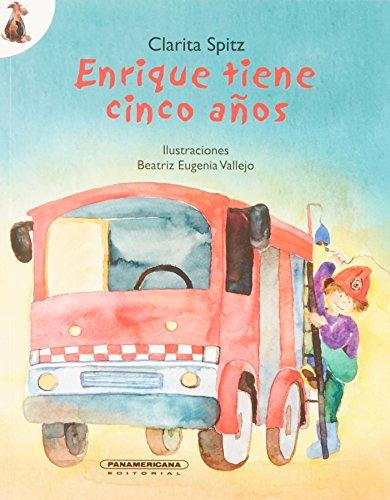 Enrique Tiene Cinco Anos por Clarita Spitz