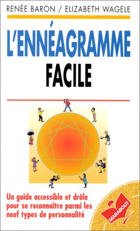 L'ENNEAGRAMME FACILE UN GUIDE ACCESSIBLE ET DROLE
