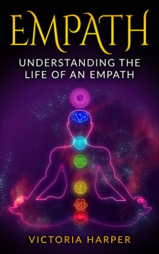 Empath: Understanding the Life Of An Empath book cover