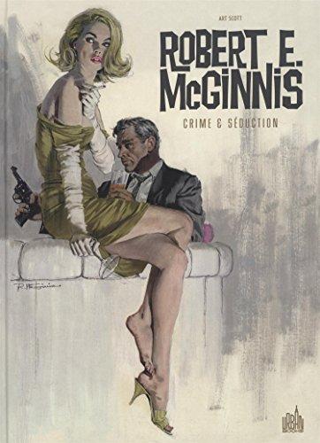 ROBERT E. McGINNIS Crime & Séduction par Art Scott