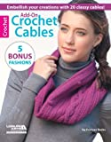 Add-On Crochet Cables (English Edition)