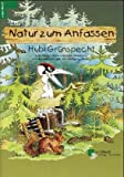 Hubi Grünsprecht: Natur zum Anfassen