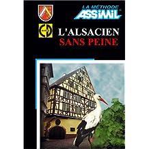 L'Alsacien sans peine (1 livre + coffret de 4 CD)