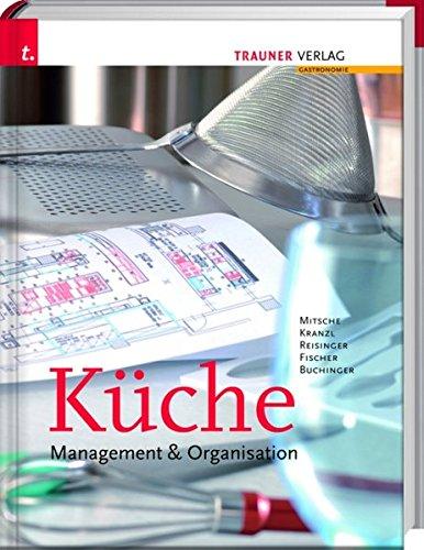 Küche: Management & Organisation (Küche Einrichten)