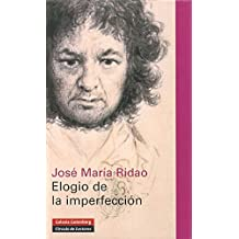 Elogio De La Imperfeccion/ Praise of the Inperfections