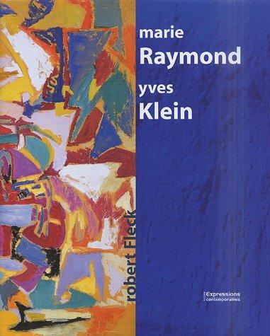 Marie Raymond / Yves Klein