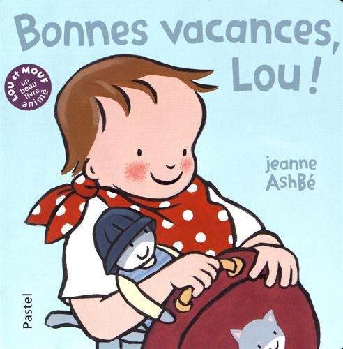 Bonnes vacances Lou !