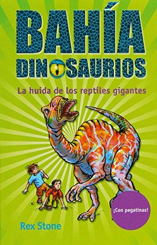 La huida de los reptiles gigantes (La bahía de los dinosaurios)
