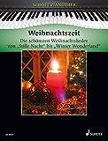 """Weihnachtszeit: Die schönsten Weihnachtslieder von """"Stille Nacht"""" bis """"Winter Wonderland"""". Klavier. (Schott Pianothek) - Hans-Günter Heumann"""